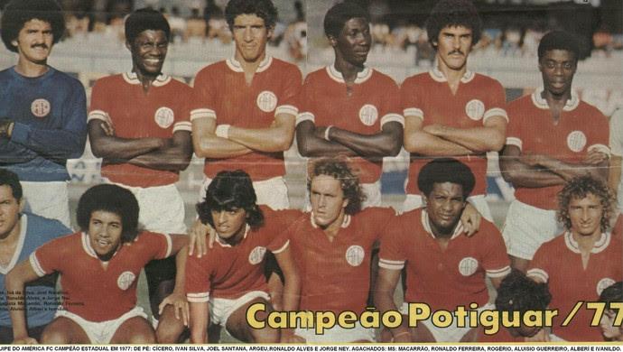 América-RN campeão potiguar de 1977 (Foto: Arquivo Pessoal/Ribamar Cavalcante)
