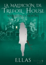 La maldición de Trefoil House Raquel de la Morena, Pedro Estrada
