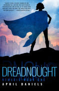 Title: Dreadnought: Nemesis - Book One, Author: April Daniels