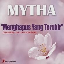 Lirik Lagu Mytha - Menghapus Yang Terukir