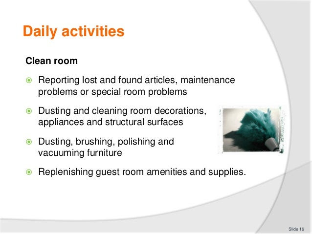Clean & prepare rooms for incoming guests