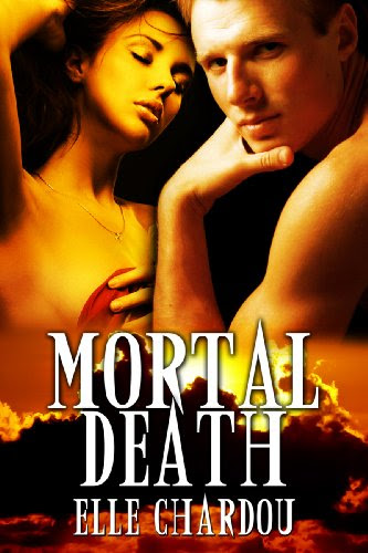 Mortal Death (The Vamp Saga) by Elle Chardou
