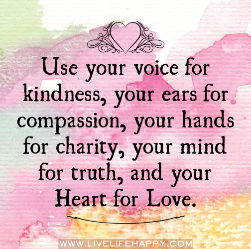 Use Your Voice for Kindness - Live Life Happy