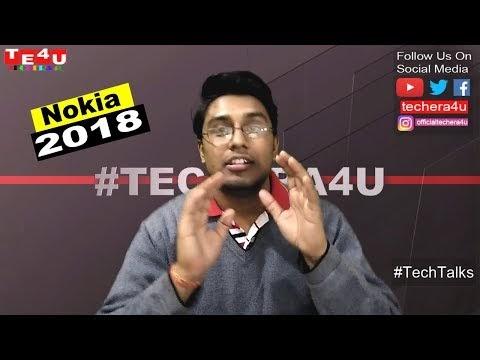 Tech Talks #5 - Nokia 6(2018),Nokia 9,Nokia 8