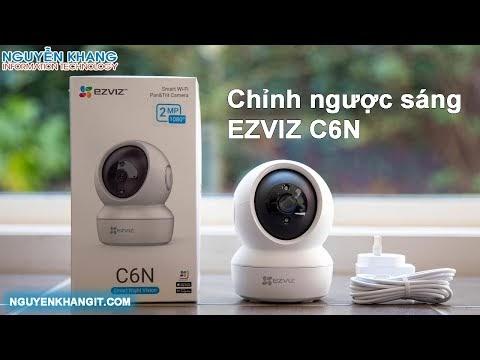 Hướng dẫn chỉnh ngược sáng các dòng camera wifi EZVIZ, IMOU,KBONE