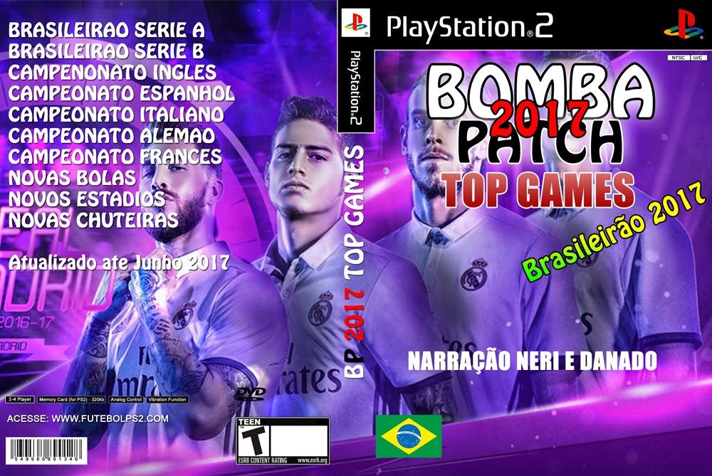 Bomba Patch 2017 TOP GAMES com Narração NERI E DANADO (PS2)