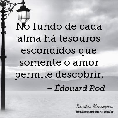 No Fundo De Cada Alma Ha Tesouros Escondidos Que Somente O Amor