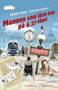 Mannen som läste högt på 06.27-tåget (e-bok)