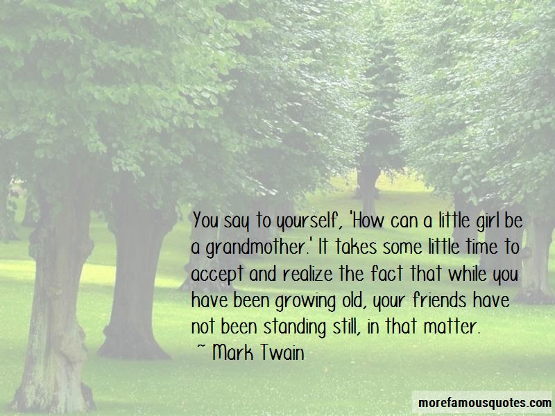 Quotes About Friends Growing Old Top 15 Friends Growing Old Quotes