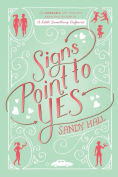 http://www.barnesandnoble.com/w/signs-point-to-yes-sandy-hall/1121081823?ean=9781250066008