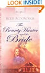 The Bounty Hunter And The Bride: Trul...