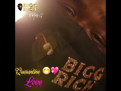 "Bigg Rich – ""Quarantine Love"" Ft. Marty G (Video)"