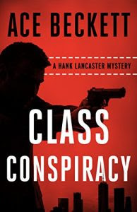 Class Conspiracy by Ace Beckett