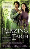 Blazing Earth (A Novel of the Stone Circles) - Terri Brisbin