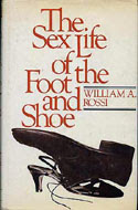 ISBN 1853269395 William A. Rossi - The Sex Life of the Foot and Shoe
