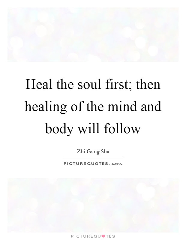 Mind Body And Soul Quotes Sayings Mind Body And Soul Picture Quotes