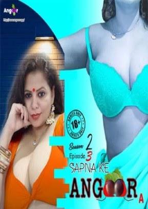 Sapna Ke Angoor S02E03 Web Series Download