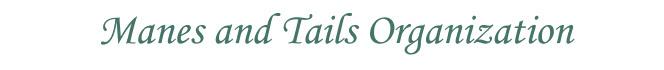 Manes & Tails Organization
