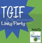 TGIF Linky Party hosted by 123Homeschool4Me