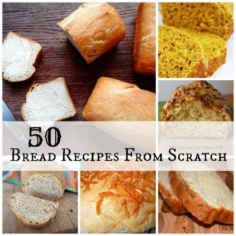 bread recipes  scratch  types  bread