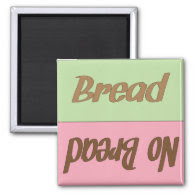 Bread Reminder Magnet