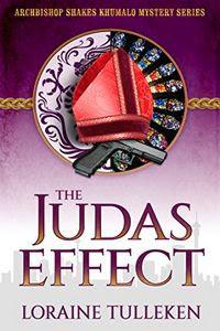 The Judas Effect by Loraine Tulleken