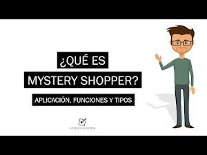 ¿Qué es Mystery Shopper? | Aplicación, Beneficios y Tipos