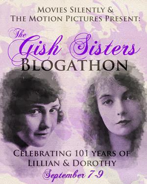 Gish Sisters Blogathon