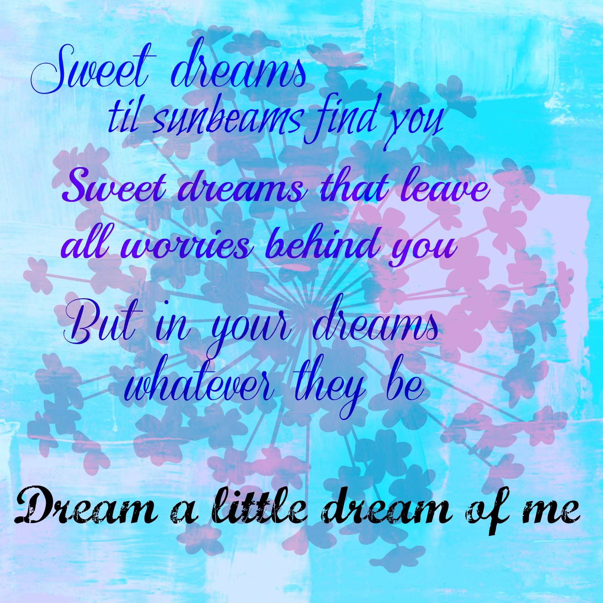 Pictures Of Dream A Little Dream Of Me Quote Wwwkidskunstinfo
