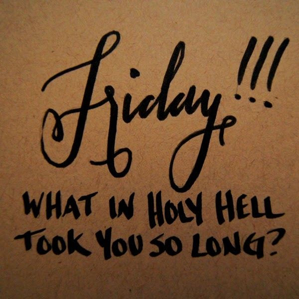 Friday What Took You So Long Pictures Photos And Images For