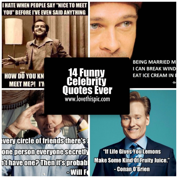 14 Funny Celebrity Quotes Ever