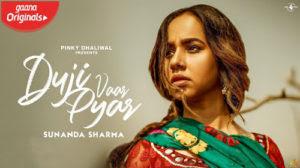 Duji Vaar Pyar Sunanda Sharma Jaani Sukh Lyrics