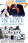 In Love With a Haunted House (Contemp...