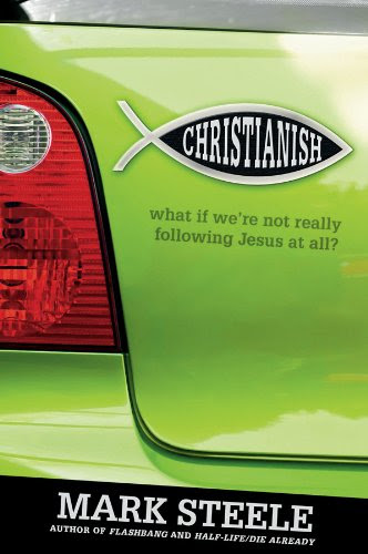 Christianish: What If We're Not Really Following Jesus at All?