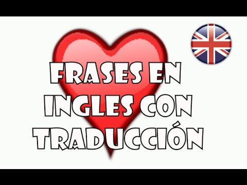 Frases En Inglés Las Mejores Frases Bonitas En Ingles