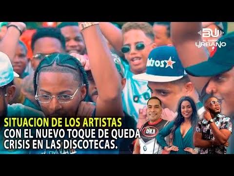 Mira La Situación de los Artistas Dominicanos con el Nuevo Toque de Queda (El Barrio Urbano)