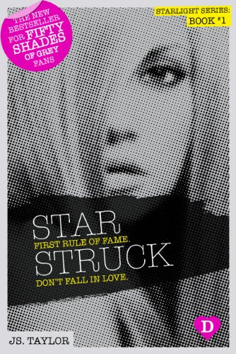 Star Struck (Starlight Series) by JS Taylor