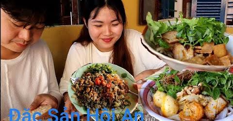 TRai Hàn với Đặc sản Hội An-Đà Nẵng. Hến trộn, Cao Lầu, Mì Quảng và Bánh Đập