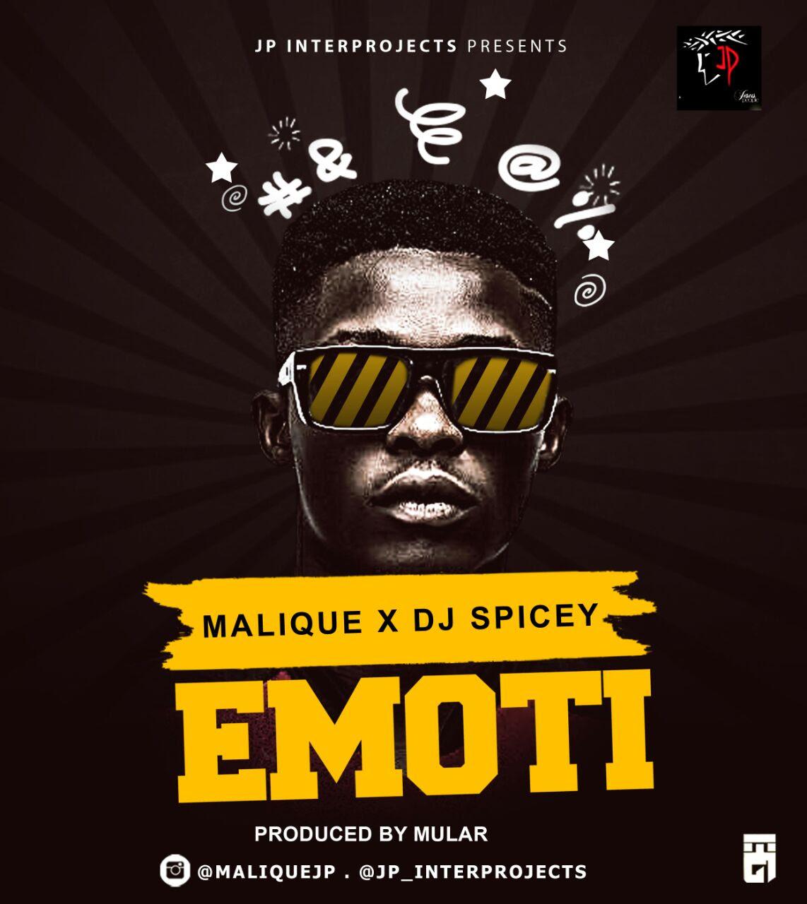 Malique ft. DJ Spicey – Emoti (Prod. MULAR)