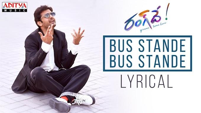 Bus Stande Bus Stande Lyrics - Rang De Lyrics in Telugu and English
