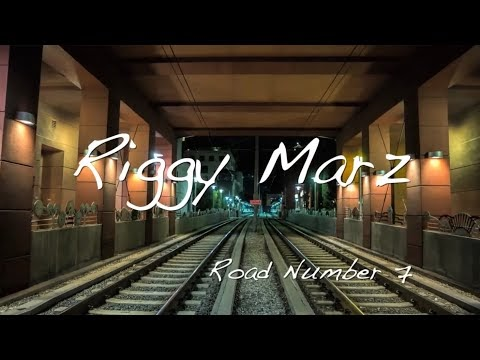 Riggy Marz -Road Number 7- *****OFFICIAL MUSIC VIDEO********