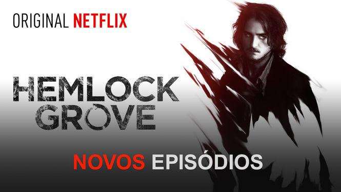 Hemlock Grove | filmes-netflix.blogspot.com