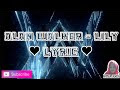 Lily alan walker lirik lagu YouTube
