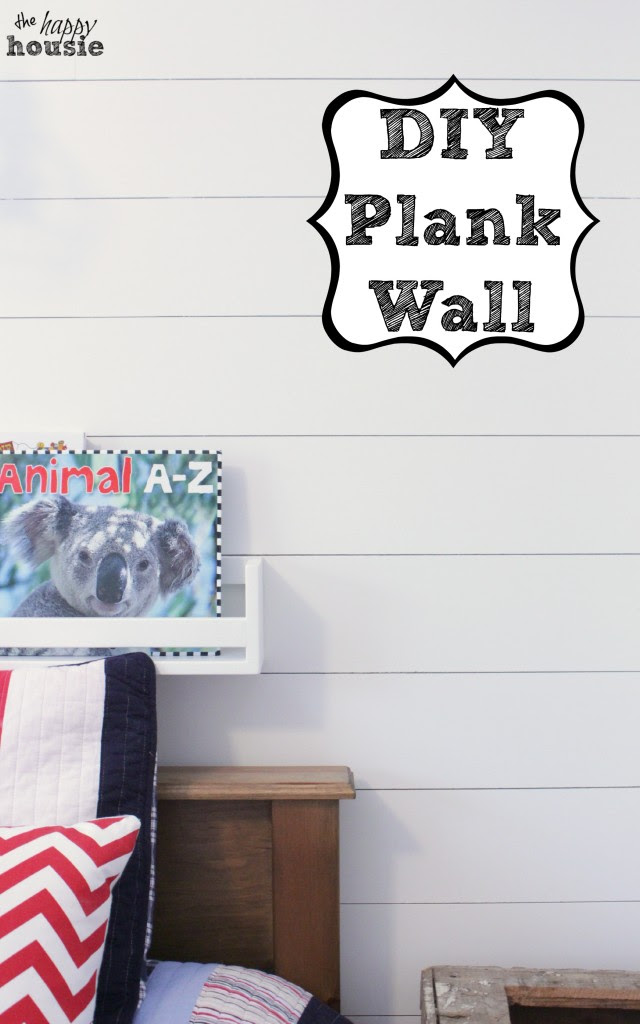 DIY Plank Wall tutorial at the happy housie