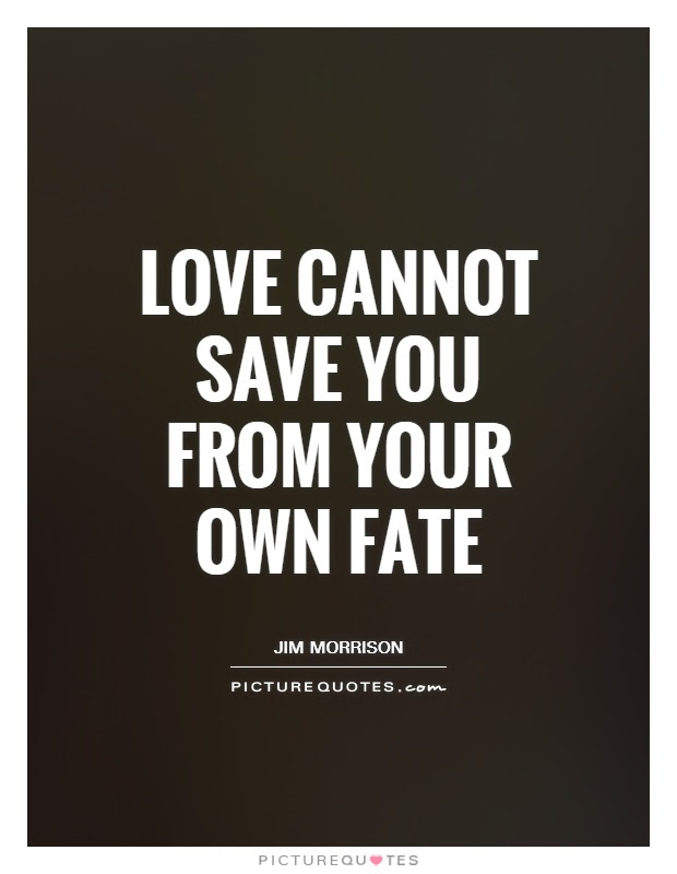 Fate Love Quotes Fate Love Sayings Fate Love Picture Quotes