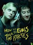 HOW TO TALK TO GIRLS AT PARTIES: nouvelles images de Nicole Kidman et Elle Fanning en punks