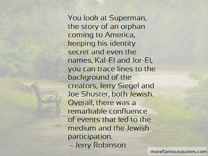 Jor El Quotes Top 7 Quotes About Jor El From Famous Authors