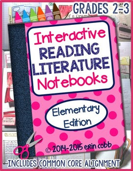 Grades 2-3 ~ Interactive Reading Literature Notebooks *Ele