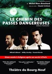Le chemin des passes dangereuses Théâtre du Bourg-Neuf Affiche