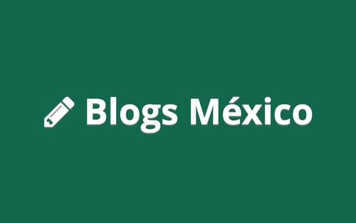 Blogs México
